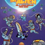 albert the alien volume 4 graphic novel comic book cover art by gabo written by trevor mueller