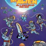 albert the alien volume 4 graphic novel comic book cover art by gabo written by trevor mueller
