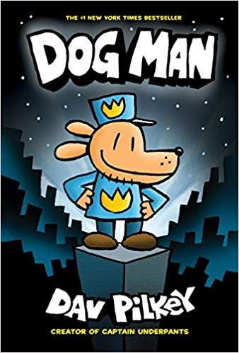 dogman from the creator of captain underpants dav pilkey